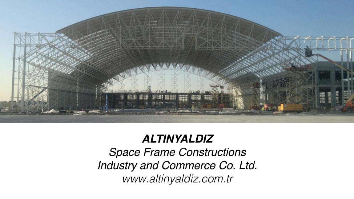 Altinyaldiz Space Frame Constructions Industry and Commerce Co. Ltd